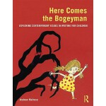 预订 Here Comes the Bogeyman: Exploring Contemporary Issues i