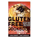 预订 Gluten Free Cookbook: Gluten Free Weight Loss for Gluten