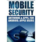 预订 Mobile Security: Antivirus & Apps For Android And iOs Ap