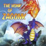 预订 The Honk of Zagonk [ISBN:9781481106832]