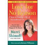 【预订】Love for No Reason: 7 Steps to Creating a Life of Uncon