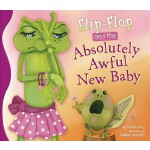 预订 Flip-Flop and the Absolutely Awful New Baby [ISBN:978161