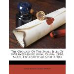 预订 The Geology of the Small Isles of Inverness-Shire: (Rum,