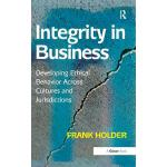 预订 Integrity in Business: Developing Ethical Behavior Acros