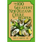 预订 The 100 Greatest New Orleans Creole Recipes [ISBN:978156