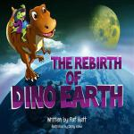 预订 The Rebirth of Dino Earth [ISBN:9781495916564]