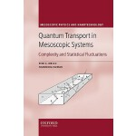预定 Quantum Transport in Mesoscopic Systems: Complexity and
