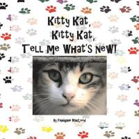 预订 Kitty Kat, Kitty Kat, Tell Me What's New! [ISBN:97815439