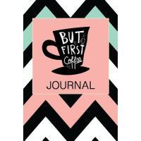 预订 But First Coffee Journal: Coffee Notebook Lined Paper Pe