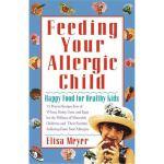 按需印刷 Feeding Your Allergic Child: Happy Food for Healthy Ki