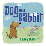 预订 Dog and Rabbit [ISBN:9781623541071]