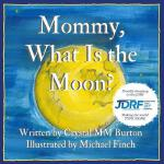 预订 Mommy, What Is the Moon? [ISBN:9781537025438]