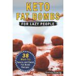 预订 Keto Fat Bombs for Lazy People: 38 Must-Try Savory and S
