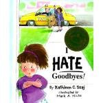 预订 I Hate Goodbyes [ISBN:9780809166350]