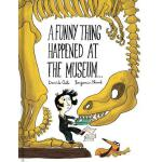 预订 A Funny Thing Happened at the Museum . . .: (funny Child