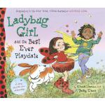 【预订】Ladybug Girl and the Best Ever Playdate