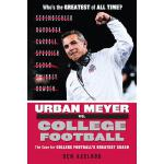 预订 Urban Meyer vs. College Football: The Case for College F