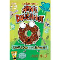 Invasion of the Ufonuts: the Adventures of Arnie the Doughn