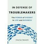 预订 In Defense of Troublemakers: The Power of Dissent in Lif