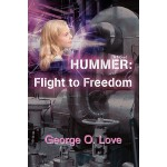 预订 Hummer: Flight to Freedom [ISBN:9780595413478]