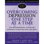 【预订】Overcoming Depression One Step at a Time: The New Behav