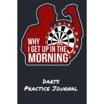 预订 Why I Get Up In The Morning Darts Practice Journal: Line