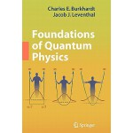 预订 Foundations of Quantum Physics[ISBN:9781441926623]