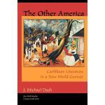 预订 The Other America Other America: Caribbean Literature in