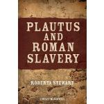 预订 Plautus and Roman Slavery [ISBN:9781405196284]