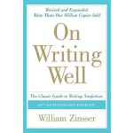 【预订】On Writing Well: The Classic Guide to Writing Nonfictio