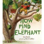 预订 How to Find an Elephant [ISBN:9780374335083]