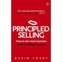 预订 Principled Selling: How to Win More Business Without Sel