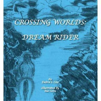 【预订】Crossing Worlds: Dream Rider 预订商品,需要1-3个月发货,非质量问题不接受退换货。