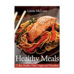 预订 Healthy Meals: 2 Ultra Healthy Diets: Vegan and Paleolit