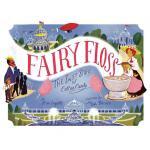 【预订】Fairy Floss: The Sweet Story of Cotton Candy