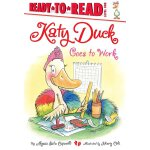Ready to Read 1: Katy Duck Goes to Work ISBN:9781442472815