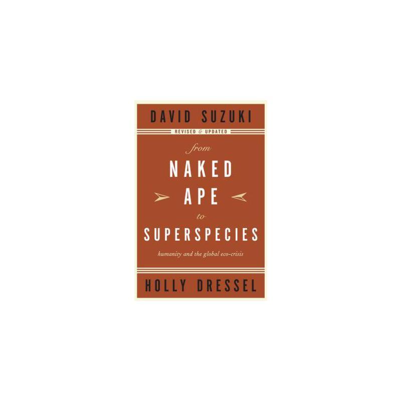 【预订】From Naked Ape to Superspecies: Humanity and the Global Eco-Crisis 预订商品,需要1-3个月发货,非质量问题不接受退换货。