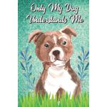 预订 Only My Dog Understands Me: Bull Terrier Breed Pet Dog O