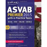 KAPLAN ASVAB PREMIER 2015 WITH 6 PRACTICE TESTS 开普兰 2015年军队职业倾向测验 练习册 6套习题 英文原版