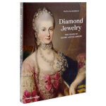 Diamond Jewelry: 700 Years of Glory and Glamour,钻石珠宝:700年的荣