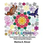 预订 Coloring Flower: Stress Relief Coloring Book, Mandalas,