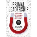 【预订】Primal Leadership, with a New Preface by the Authors: U
