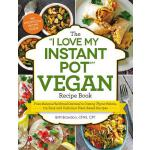 "预订 The ""i Love My Instant Pot(r)"" Vegan Recipe Book: From B"