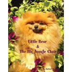 预订 Little Bear and the Big Jungle Chair [ISBN:9780615256252