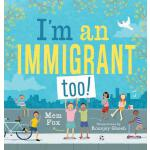 预订 I'm an Immigrant Too! [ISBN:9781534436022]