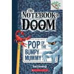 预订 Pop of the Bumpy Mummy: A Branches Book (the Notebook of