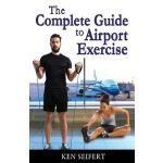 预订 The Complete Guide to Airport Exercise [ISBN:97819453306