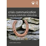 预订 Crisis Communication: Managing Stakeholder Relationships