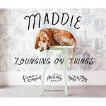 预订 Maddie Lounging on Things [ISBN:9781419726750]