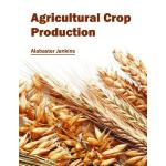 预订 Agricultural Crop Production [ISBN:9781632396617]